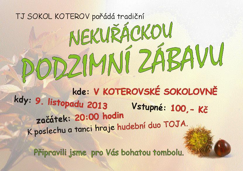 Zábava Nekuřácká Podzimní 2013